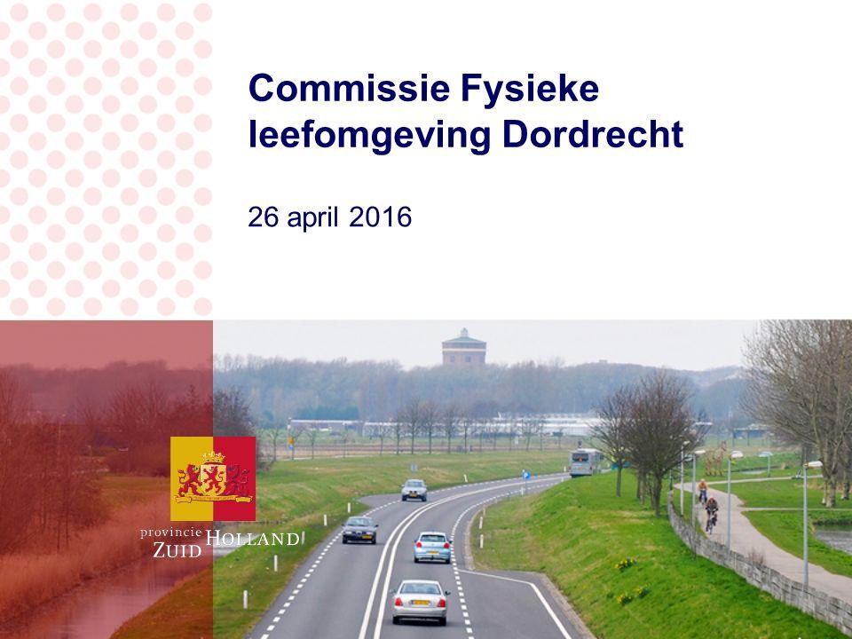 Commissie Fysieke leefomgeving Dordrecht 26 april 2016