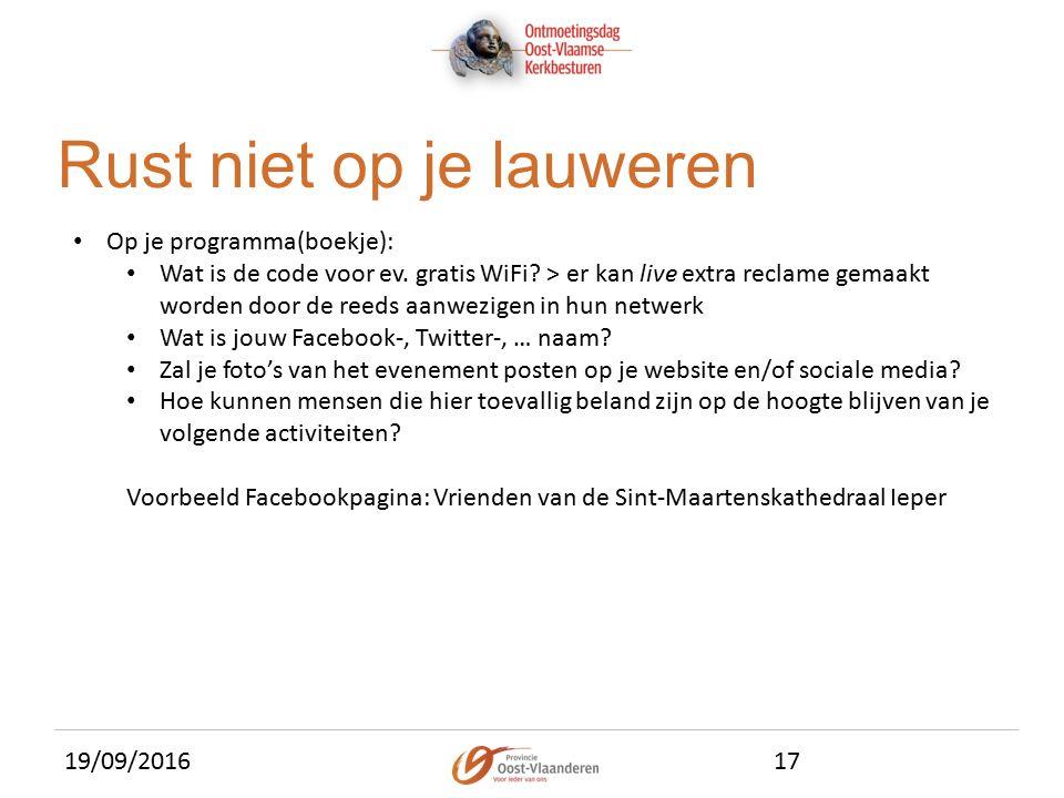 19/09/201617 Rust niet op je lauweren Op je programma(boekje): Wat is de code voor ev.