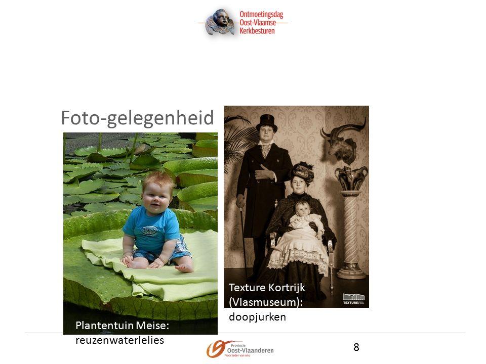 Foto-gelegenheid 8 Plantentuin Meise: reuzenwaterlelies Texture Kortrijk (Vlasmuseum): doopjurken
