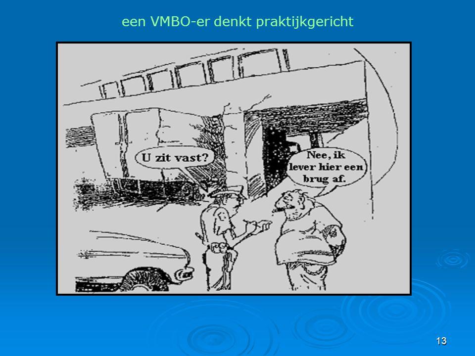 13 een VMBO-er denkt praktijkgericht
