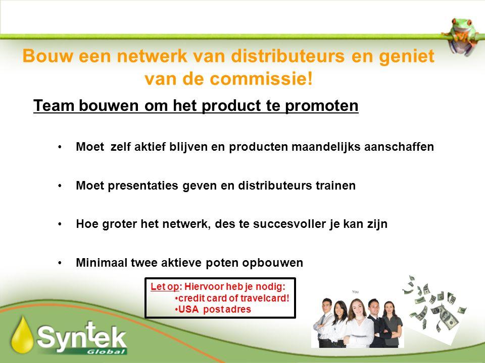 Bouw een netwerk van distributeurs en geniet van de commissie.