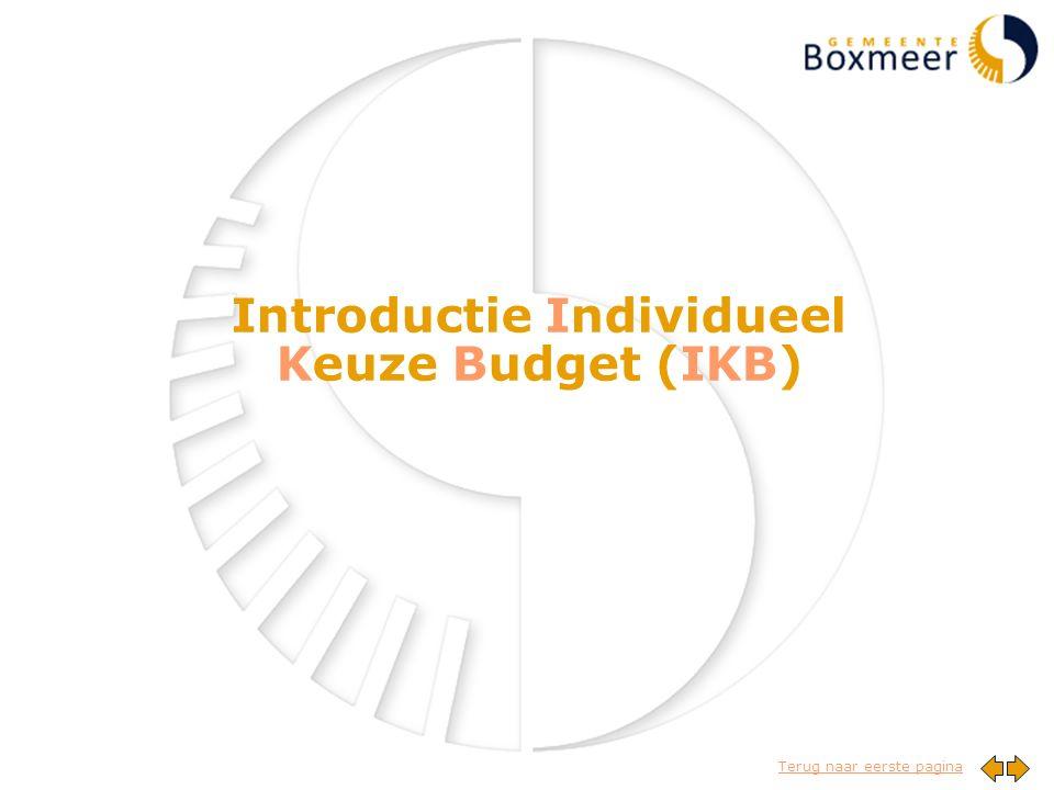 Terug naar eerste pagina Introductie Individueel Keuze Budget (IKB)