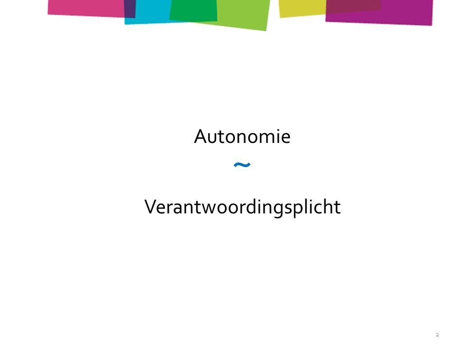 Autonomie ~ Verantwoordingsplicht 2