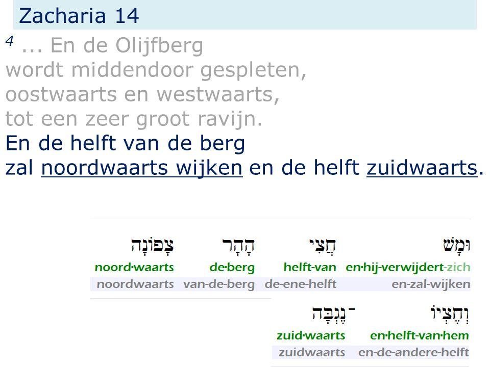 Zacharia 14 4...