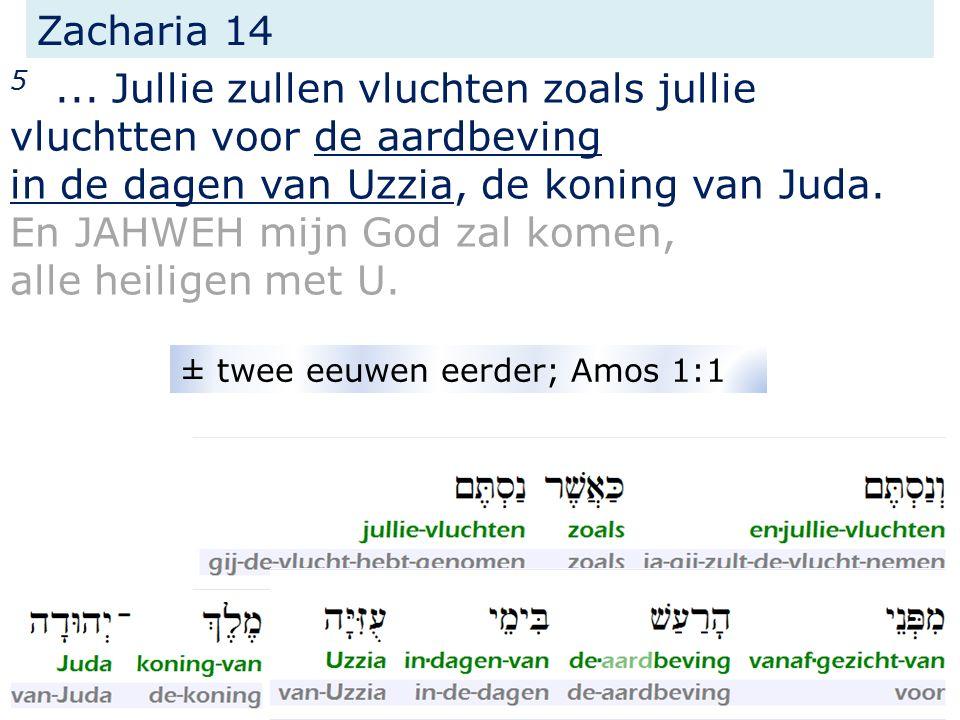 Zacharia 14 5...