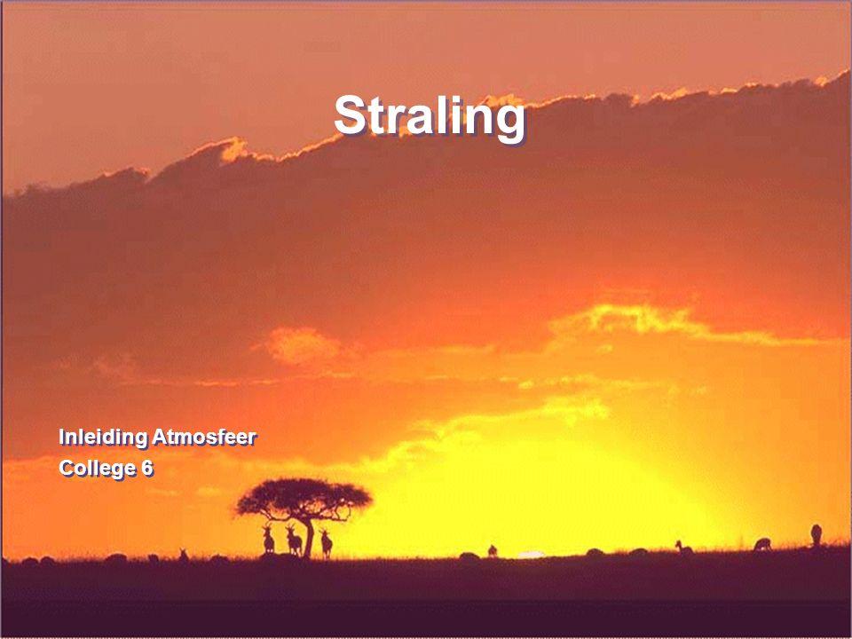 32 Straling Energiebalans aan aardoppervlak 6.
