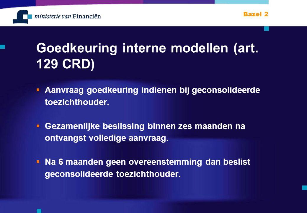 Bazel 2 Goedkeuring interne modellen (art.