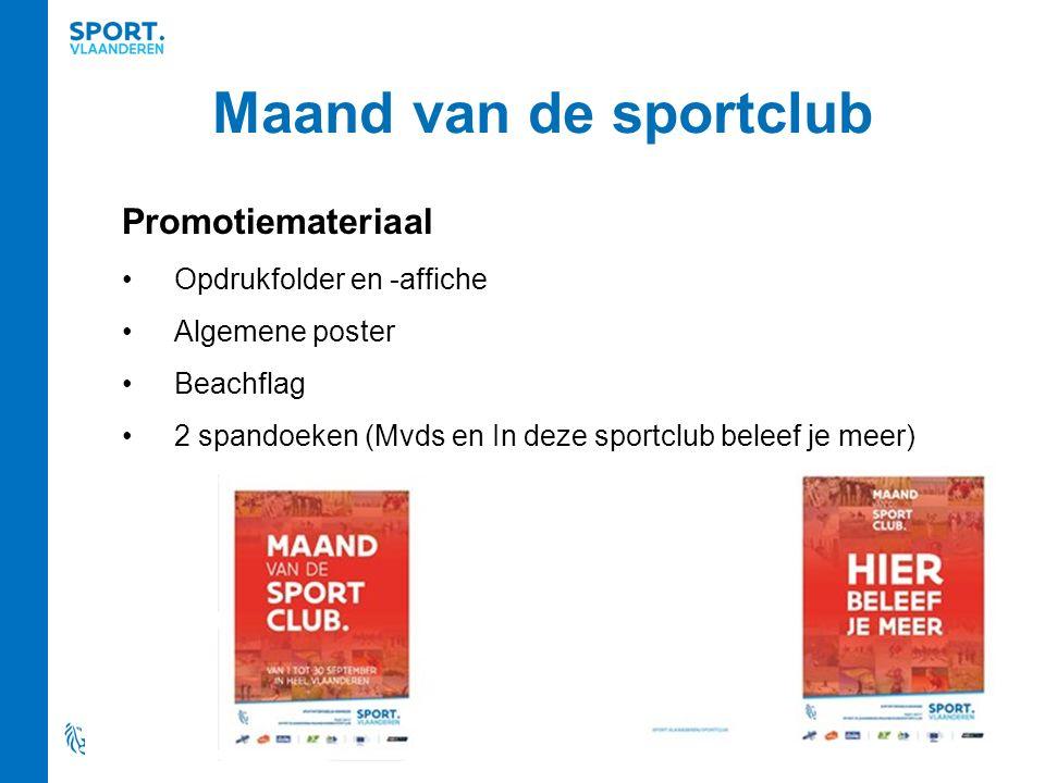 Maand van de sportclub Promotiemateriaal Opdrukfolder en -affiche Algemene poster Beachflag 2 spandoeken (Mvds en In deze sportclub beleef je meer)