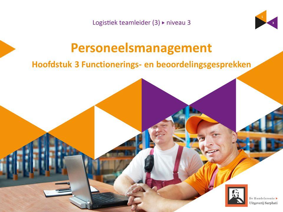 Personeelsmanagement Hoofdstuk 3 Functionerings- en beoordelingsgesprekken