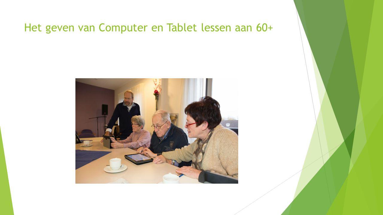 Het geven van Computer en Tablet lessen aan 60+