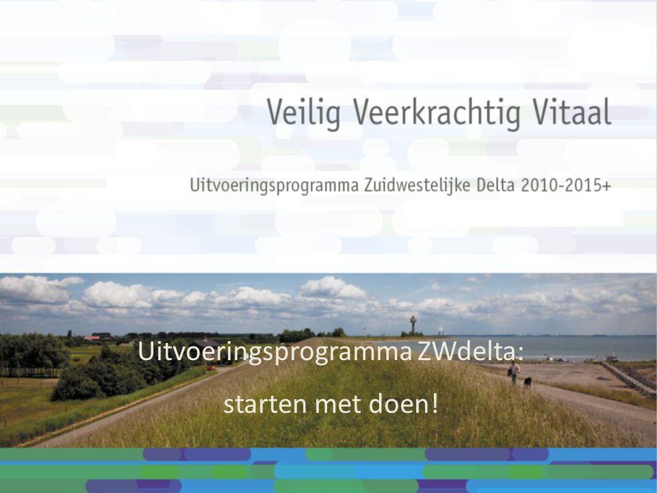 Uitvoeringsprogramma ZWdelta: starten met doen!