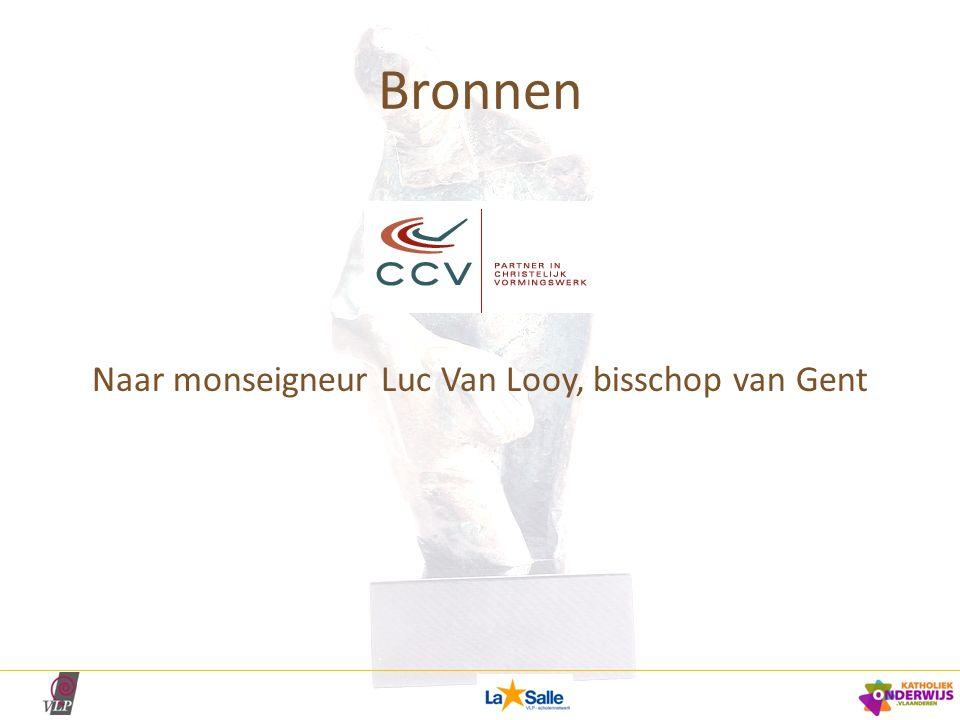 Bronnen Naar monseigneur Luc Van Looy, bisschop van Gent