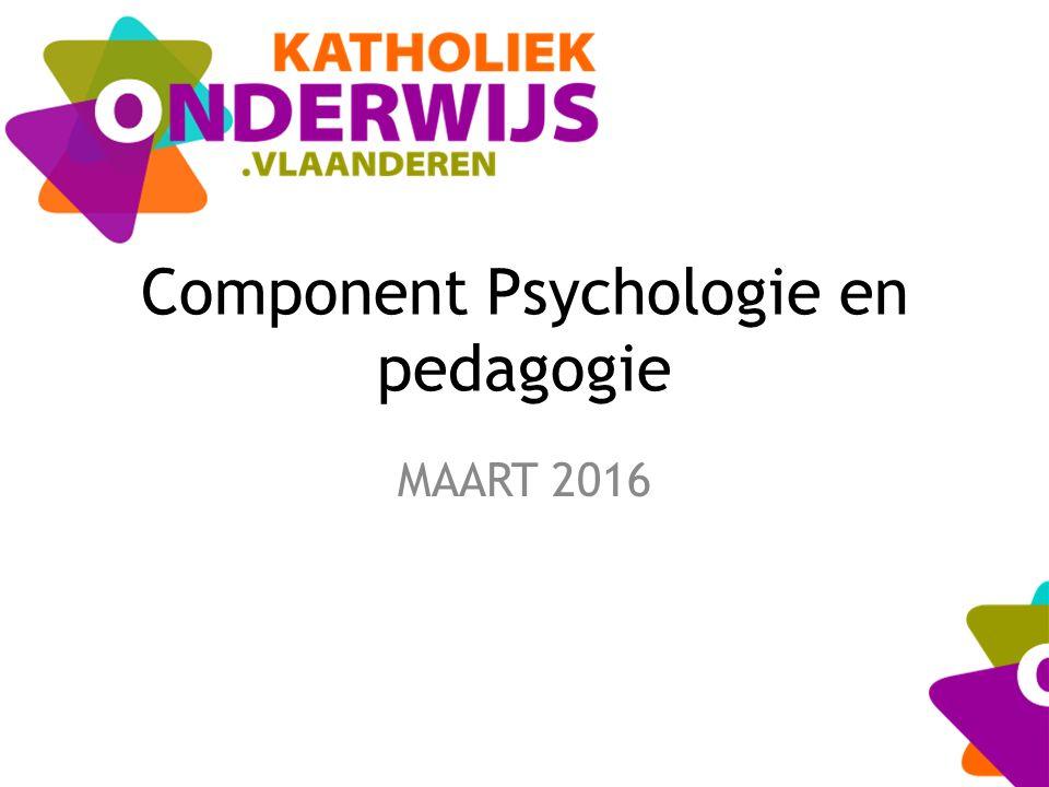 Component Psychologie en pedagogie MAART 2016