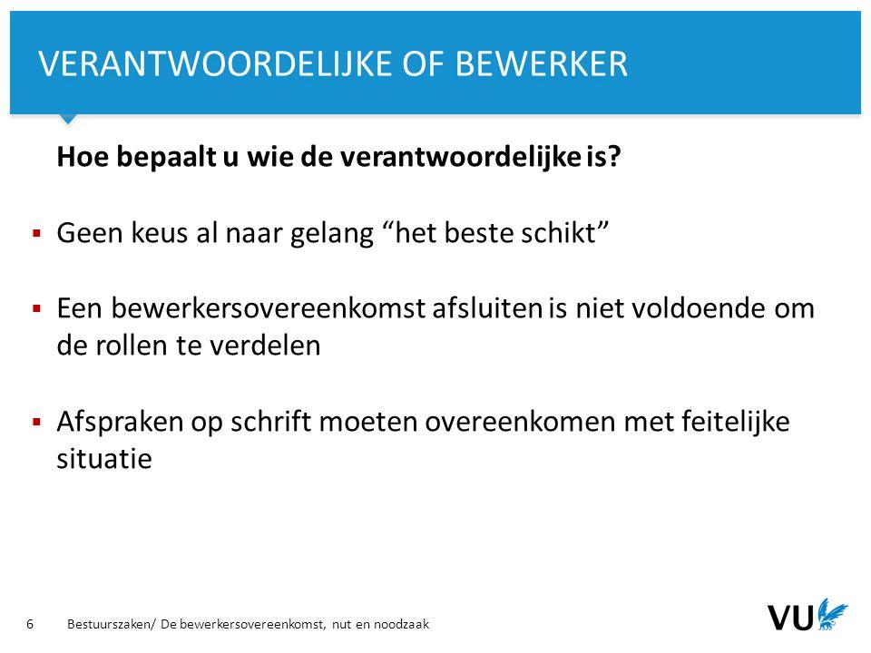 Vrije Universiteit Amsterdam Hoe bepaalt u wie de verantwoordelijke is.