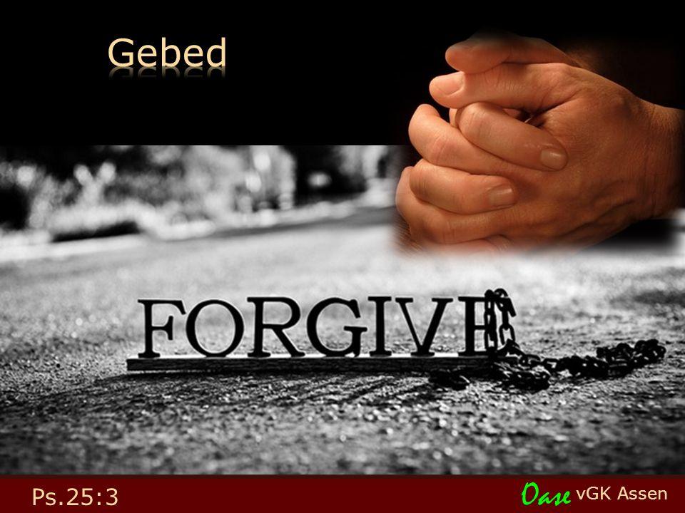 vGK Assen Oase Ps.25:3