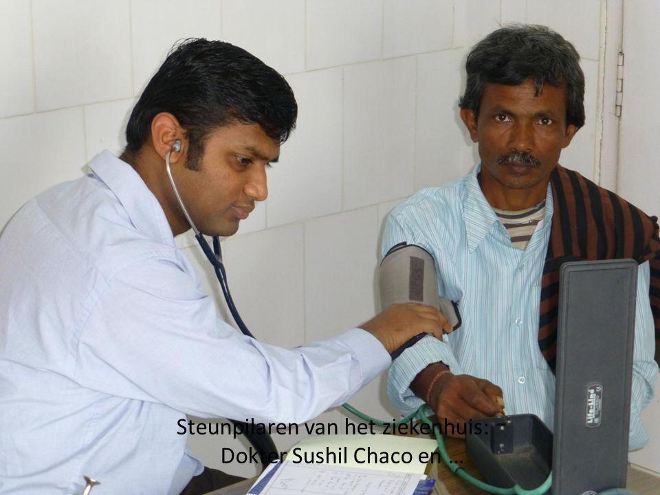 Steunpilaren van het ziekenhuis: Dokter Sushil Chaco en …