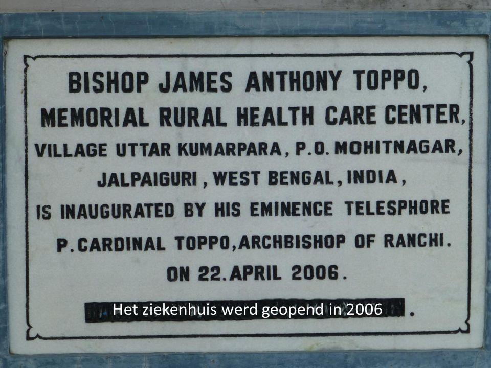 Het ziekenhuis werd geopend in 2006