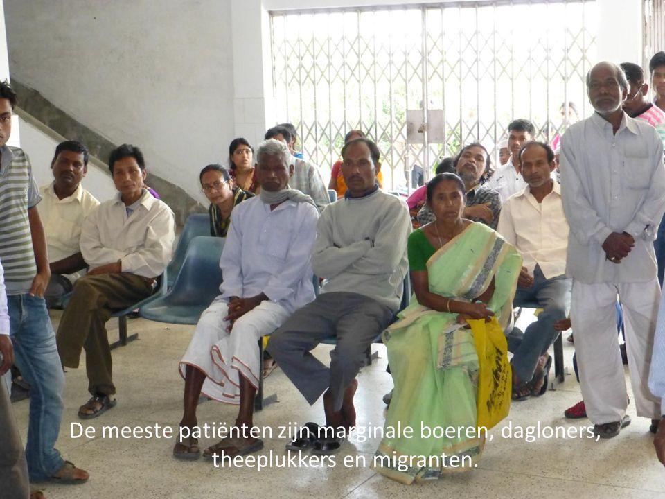 De meeste patiënten zijn marginale boeren, dagloners, theeplukkers en migranten.