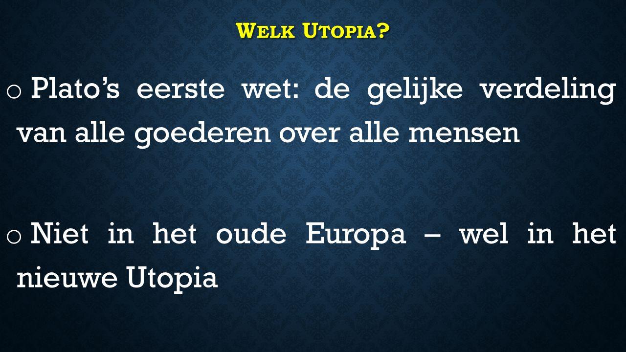 W ELK U TOPIA .