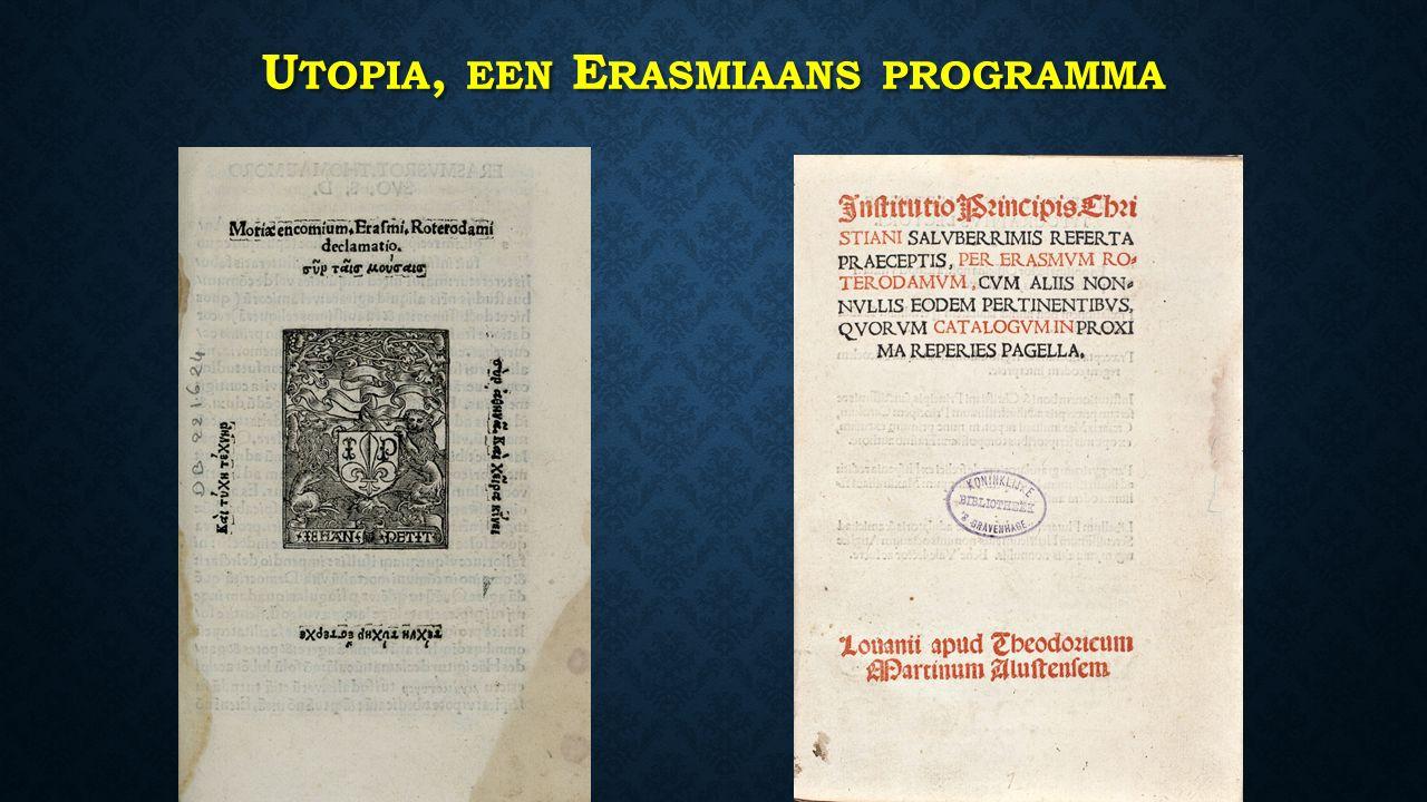 U TOPIA, EEN E RASMIAANS PROGRAMMA