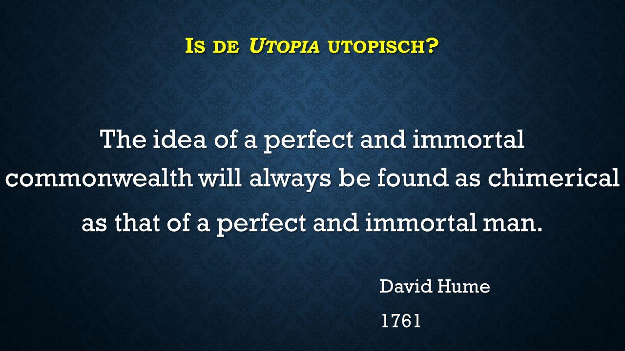 I S DE U TOPIA UTOPISCH .