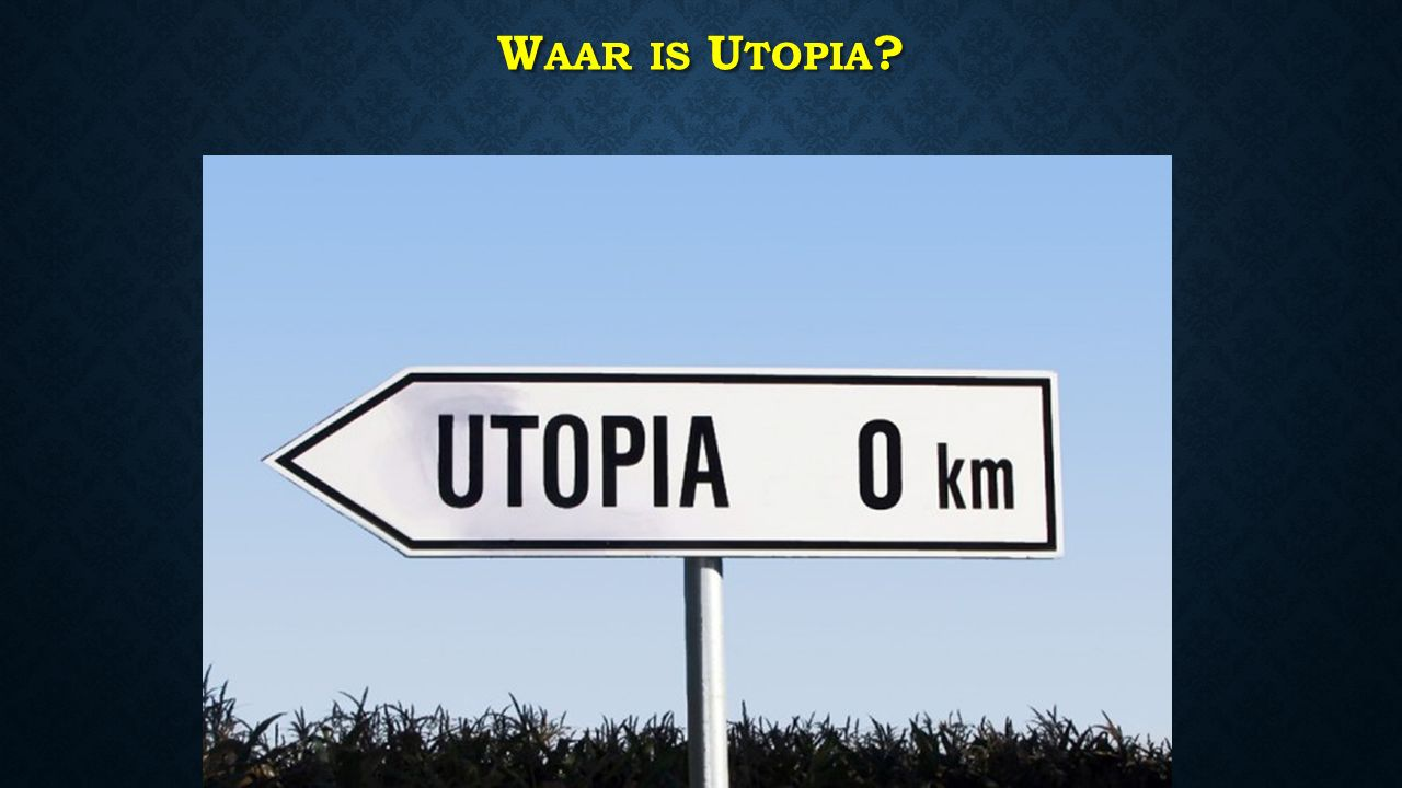W AAR IS U TOPIA ?