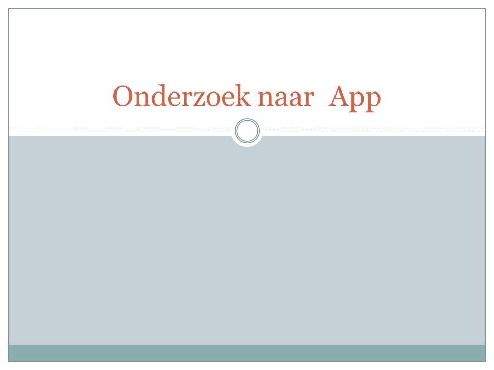 Onderzoek naar App
