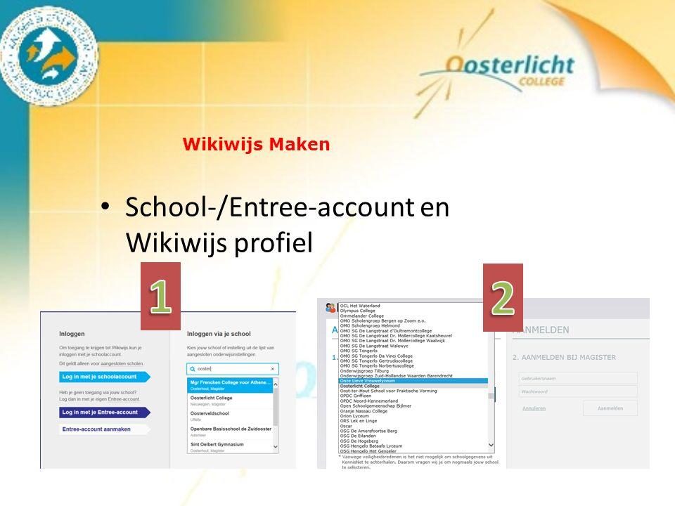 Wikiwijs Maken School-/Entree-account en Wikiwijs profiel