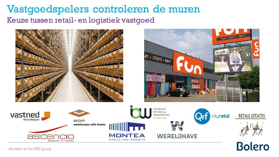 Vastgoedspelers controleren de muren Keuze tussen retail- en logistiek vastgoed