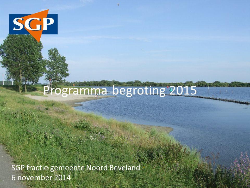 Programma begroting 2015 SGP fractie gemeente Noord Beveland 6 november 2014