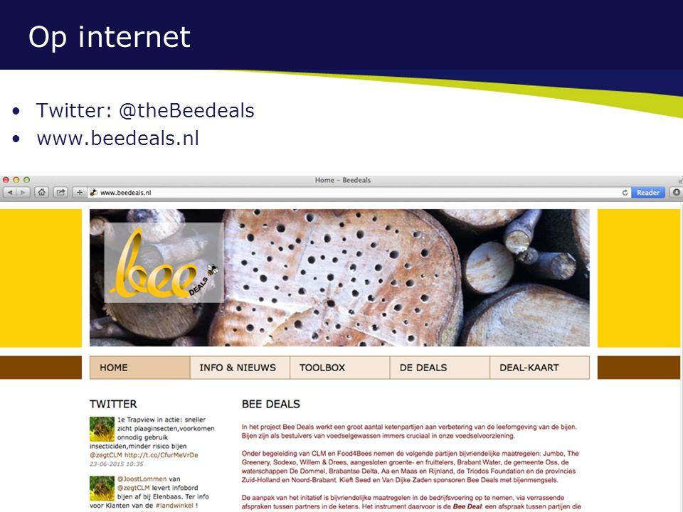 Op internet Twitter: @theBeedeals www.beedeals.nl 16