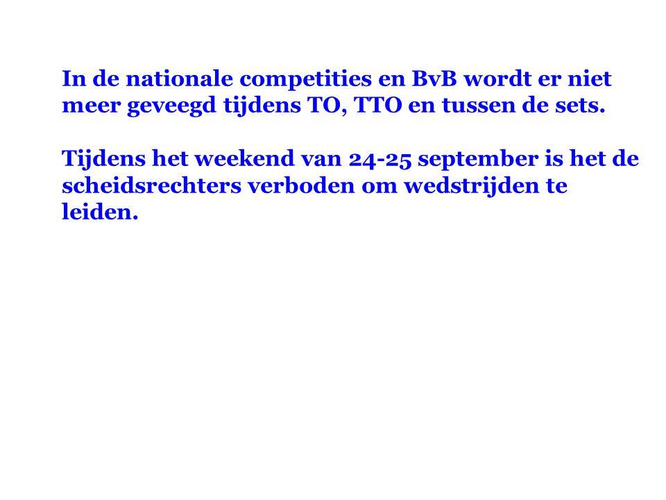 In de nationale competities en BvB wordt er niet meer geveegd tijdens TO, TTO en tussen de sets. Tijdens het weekend van 24-25 september is het de sch