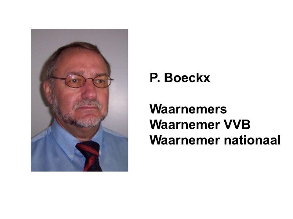 P. Boeckx Waarnemers Waarnemer VVB Waarnemer nationaal