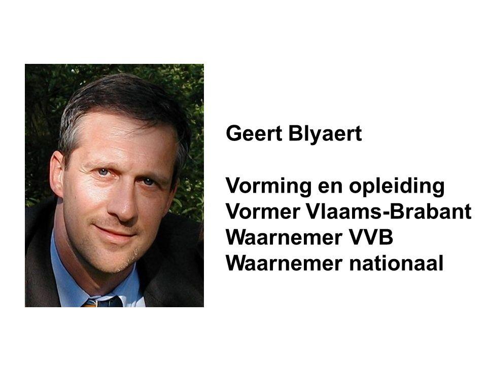 Geert Blyaert Vorming en opleiding Vormer Vlaams-Brabant Waarnemer VVB Waarnemer nationaal