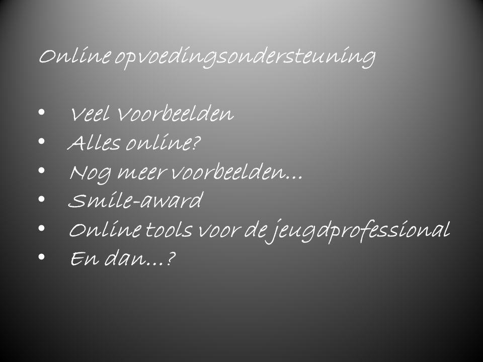 Online opvoedingsondersteuning Veel Voorbeelden Alles online.