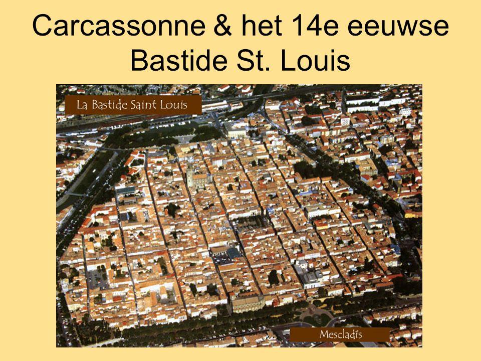 Carcassonne & het 14e eeuwse Bastide St. Louis