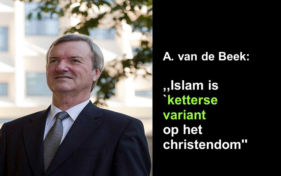 A. van de Beek:,,Islam is `ketterse variant op het christendom