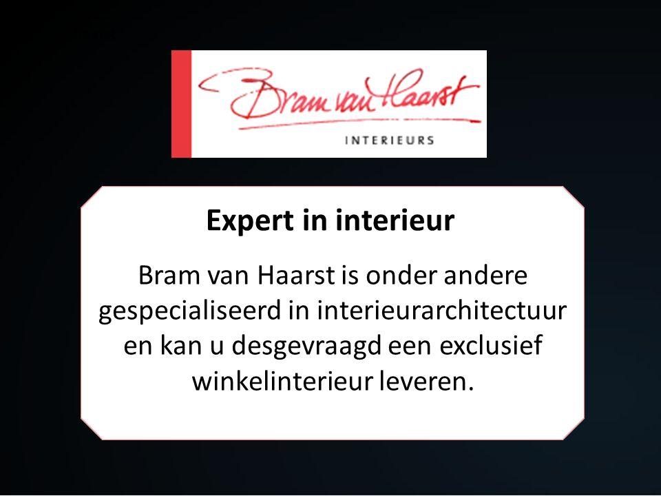 Expert in interieur Bram van Haarst is onder andere gespecialiseerd in interieurarchitectuur en kan u desgevraagd een exclusief winkelinterieur leveren.