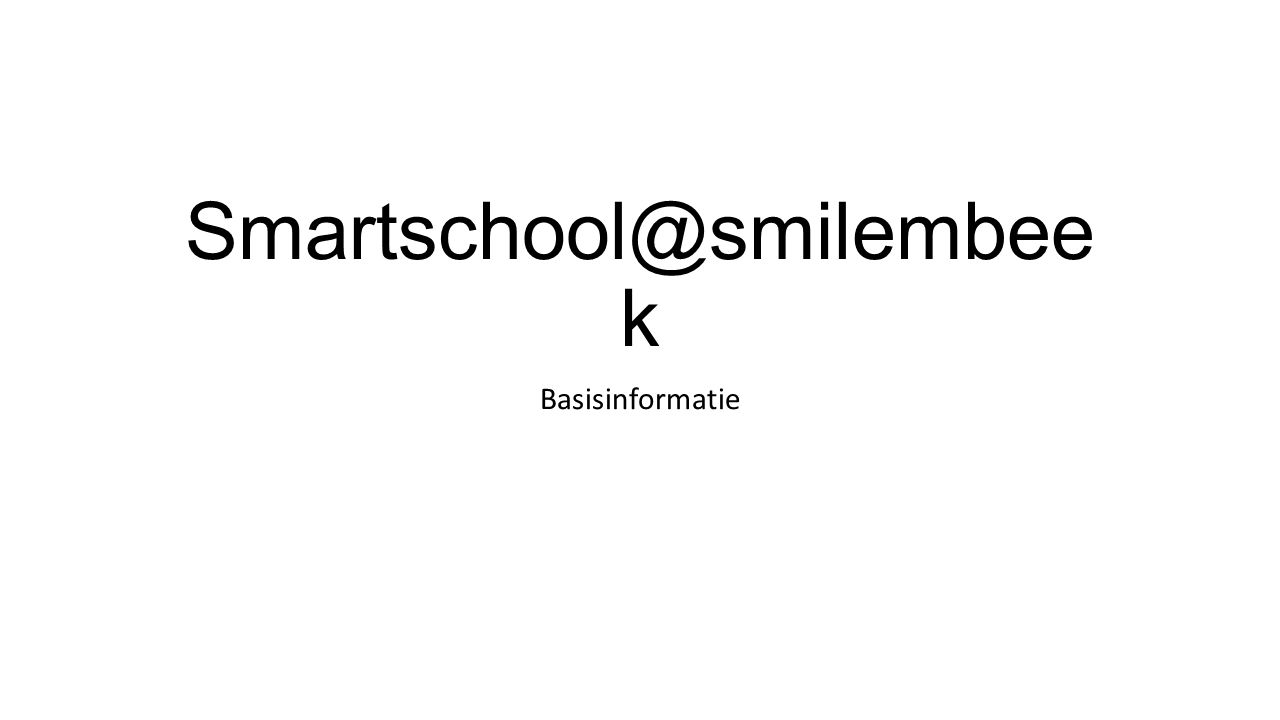 Smartschool@smilembee k Basisinformatie