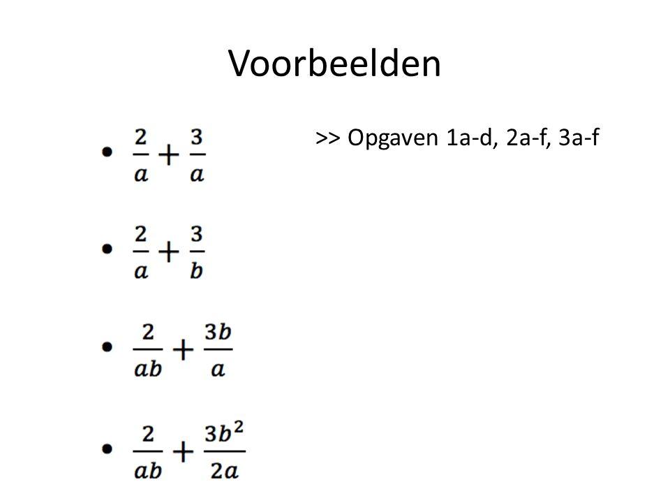 Vereenvoudigen teller en noemer delen door hetzelfde (getal en/of letters) >> Opgave 4a-f.