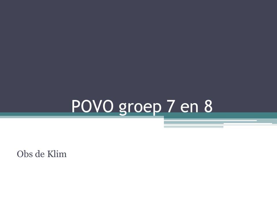 POVO groep 7 en 8 Obs de Klim