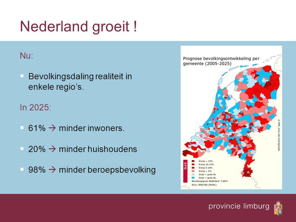 Nederland groeit ! Nu:  Bevolkingsdaling realiteit in enkele regio's. In 2025:  61%  minder inwoners.  20%  minder huishoudens  98%  minder ber