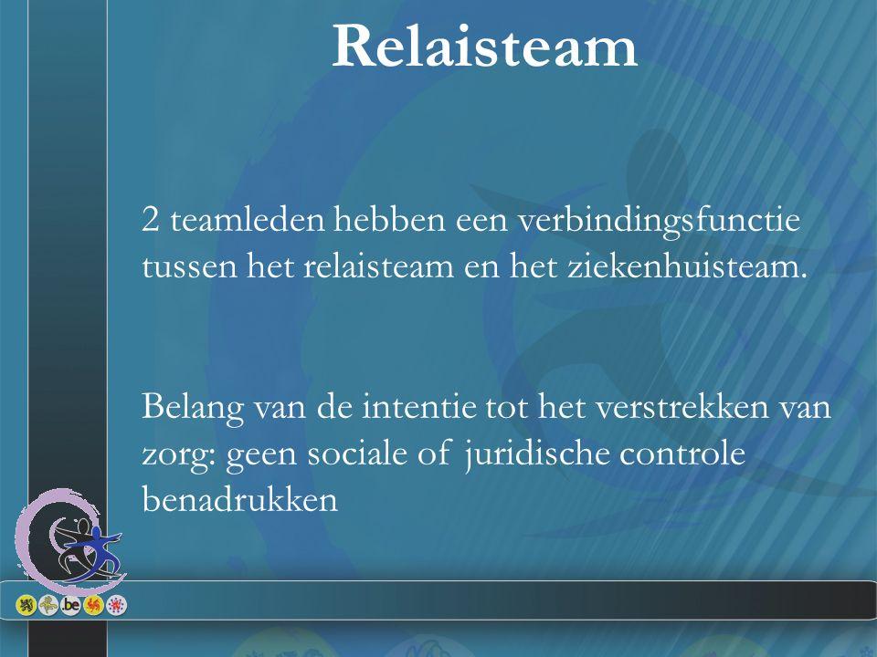 Relaisteam 2 teamleden hebben een verbindingsfunctie tussen het relaisteam en het ziekenhuisteam.