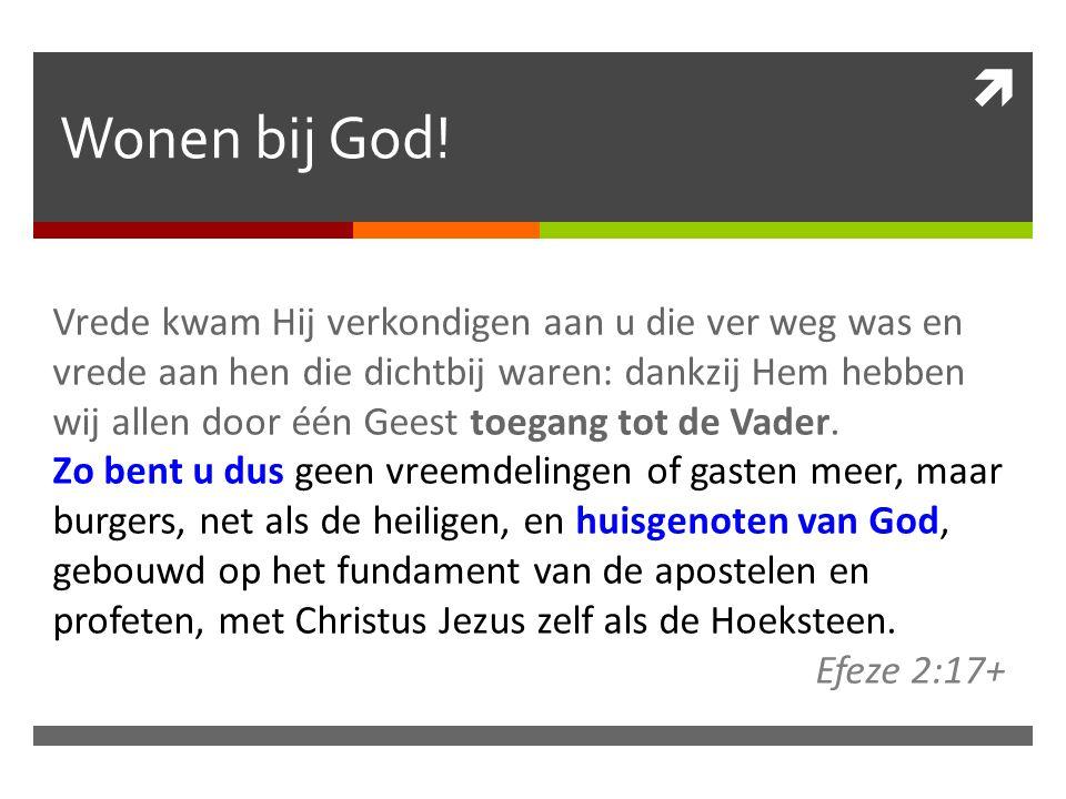 Wonen bij God.
