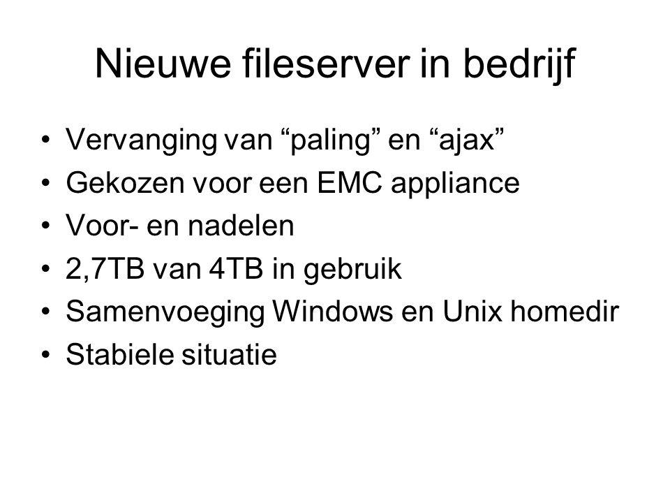 """Nieuwe fileserver in bedrijf Vervanging van """"paling"""" en """"ajax"""" Gekozen voor een EMC appliance Voor- en nadelen 2,7TB van 4TB in gebruik Samenvoeging W"""