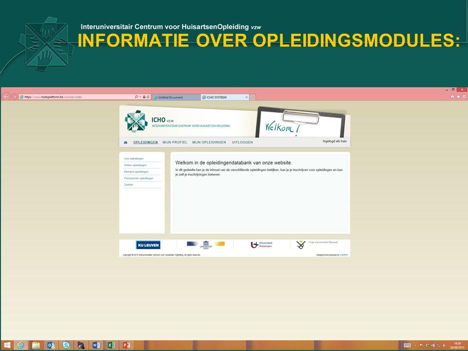 INFORMATIE OVER OPLEIDINGSMODULES: