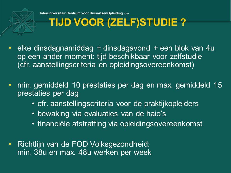 TIJD VOOR (ZELF)STUDIE ? elke dinsdagnamiddag + dinsdagavond + een blok van 4u op een ander moment: tijd beschikbaar voor zelfstudie (cfr. aanstelling