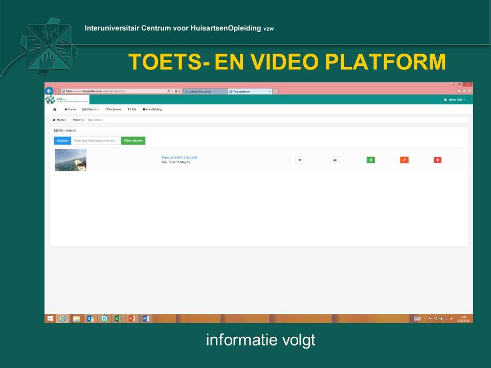 TOETS- EN VIDEO PLATFORM informatie volgt