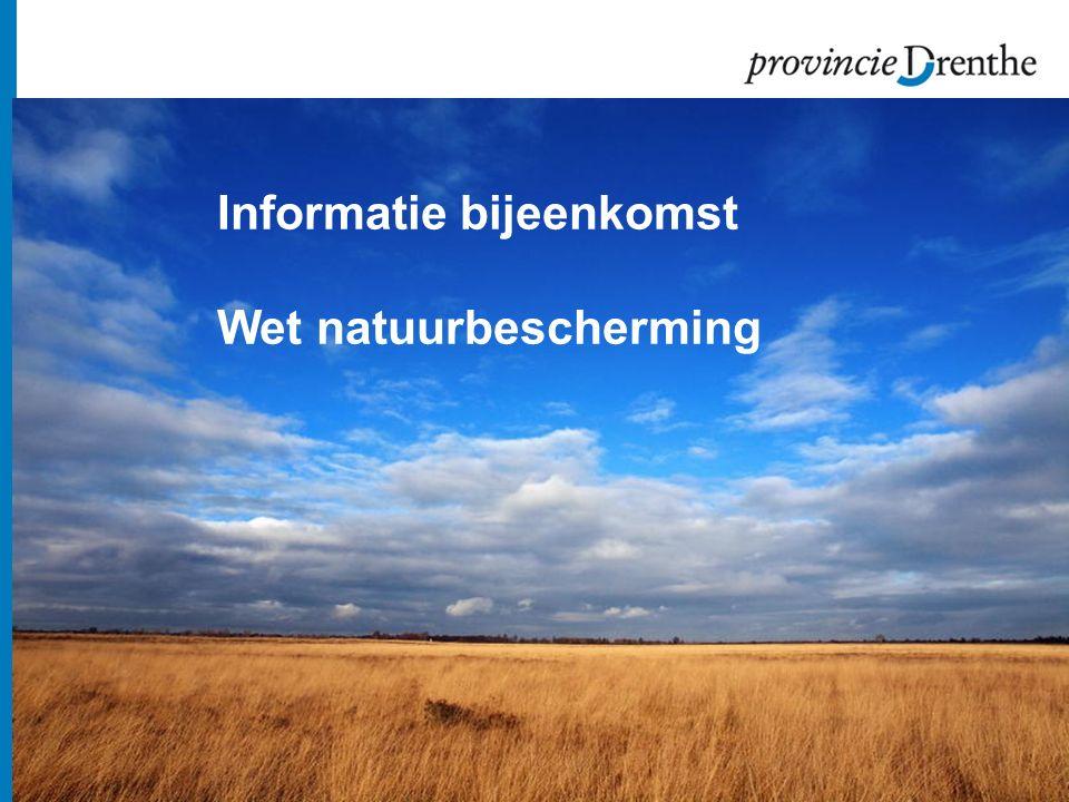 Vragen? www.provincie.drenthe.nl/natuurbescherming