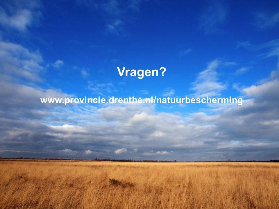 Vragen www.provincie.drenthe.nl/natuurbescherming